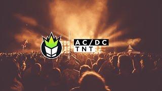 AC/DC - T.N.T (KVSH Remix)