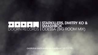 Starkillers ft. Dmitry Ko and SmashBOX - Odessa
