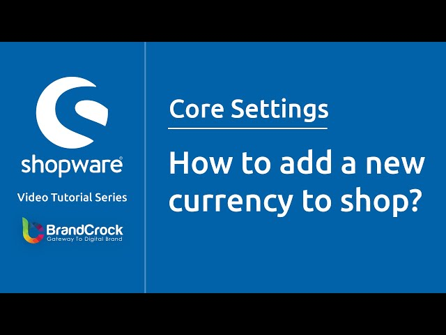 Shopware tutorials : How to add a new currency to shop