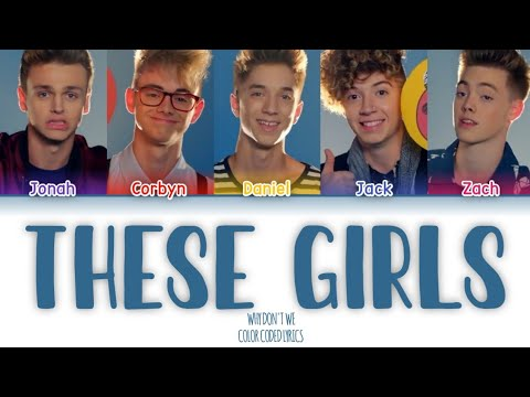 Why Don't We - These Girls [Color Coded Lyrics]