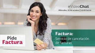 #VideoChat: Servicio de cancelación de facturas