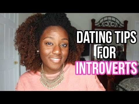 6 DATING TIPS THAT INTROVERTS MUST KNOW