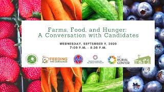 Farms, Food, and Hunger: A Conversation with Candidates