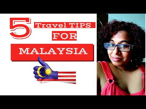5 Travel Tips, For Malaysia