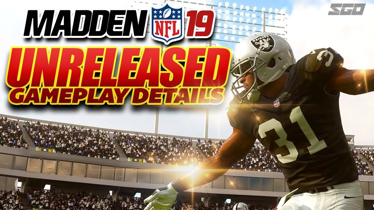 Madden 19 Gameplay Unreleased Details