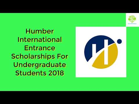 How To Apply For Humber International Entrance Scholarships For Undergraduate Students 2018