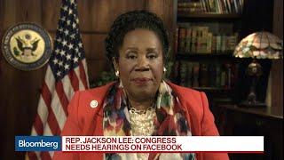 Rep. Sheila Jackson Lee Says Congress Needs Hearings on Facebook