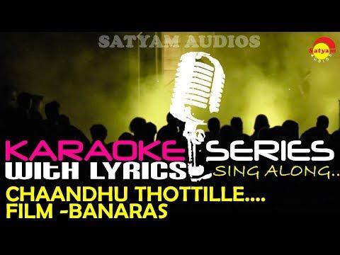 Chandu Thottile   Karaoke Series   Track With Lyrics   Film Banaras