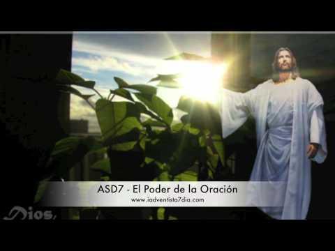 ASD7 - El Poder de la Oración: Musica Cristiana Iglesia Adventista del Septimo Dia Estocolmo - Suecia www.iadventista7dia.com