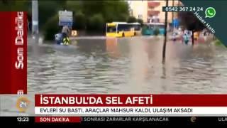 Vatandaşların cep telefonu kameralarından İstanbul'da sel felaketi görüntüleri