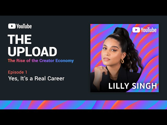 The Upload: The Rise of the Creator Economy   Ep. 1