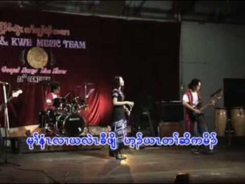 Karen song Who R U ? Sings by Naw  Eh Wah