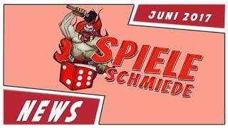 Spieleschmiede news juni 2017 - alle infos zu den kommenden spiele-projekte für juni!
