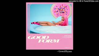 Nicki Minaj - Good Form Feat. Lil Wayne ( Audio)