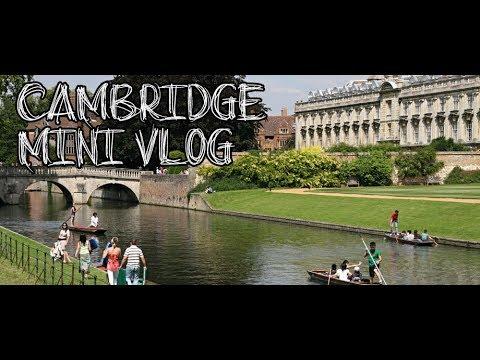TRAVEL VLOG # 1- CAMBRIDGE U.K.