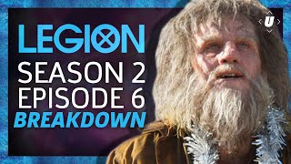 Legion Season 2: Episode 6 Breakdown! | Chapter 14
