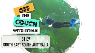 S1 E9 South East South Australia | Off the Couch with Ethan