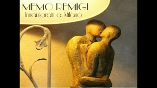 Download Memo Remigi - Innamorati a Milano MP3 song and Music Video