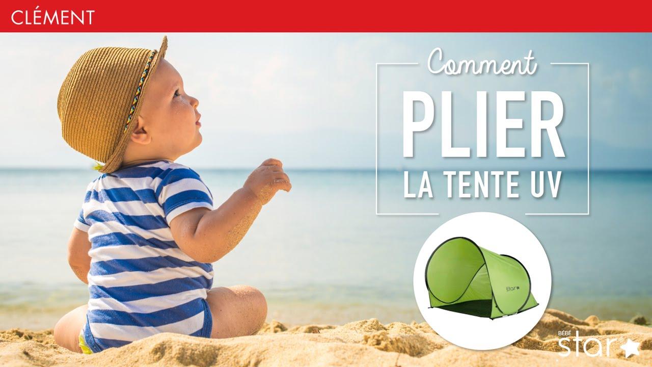Clément Comment Plier La Tente Anti Uv