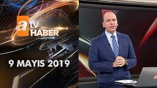 Atv Ana Haber 9 Mayıs 2019