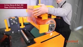 QUADRALP Savoie Mont Blanc :  In Line Stone & Belt Grinding machine
