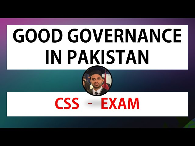 Good Governance in Pakistan