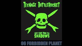 Teenage Bottlerocket - They Came from the Shadows 2009 (Full Album)