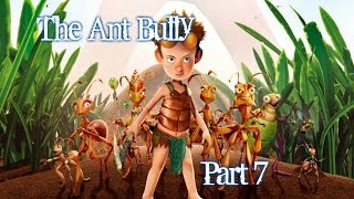 The Ant Bully - Gameplay - Part 6 - English - PS2