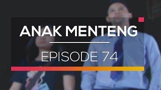 Anak Menteng - Episode 74