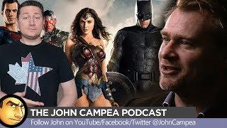 Christopher Nolan's Involvement In The DCEU, Should Prequels Be Rebooted - The John Campea podcast