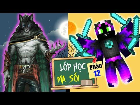Minecraft Lớp Học Ma Sói (Phần 12) #9- MA CÀ RỒNG XÂM NHẬP THẾ GIỚI LOÀI NGƯỜI 🐺 vs 😭