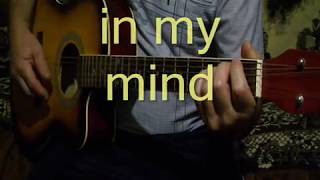 in my mind guitar cover- Dynoro,Gigi D'Agostino .fingerstyle cover + сhords