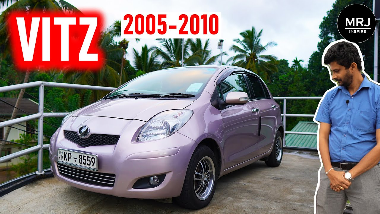 Toyota Vitz second Generation 2005-2010 (Yaris in international), Best for Ladies ? Sinhala by MRJ,