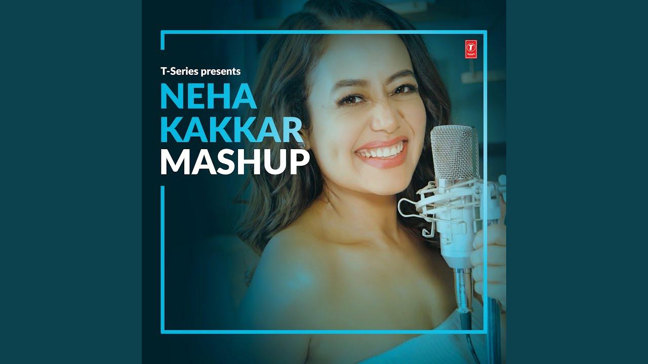 Neha Kakkar Mashup (Remix By Aakash Rijia)
