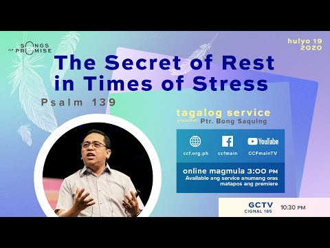 The Secret of Rest in Times of Stress - Bong Saquing - Songs of Promise