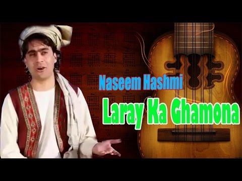 Naseem Hashmi - Laray Ka Ghamona