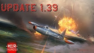 War Thunder - Update 1.39