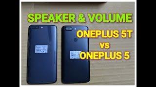OnePlus 5T vs OnePlus 5 - Speaker and Volume Test | Music Test