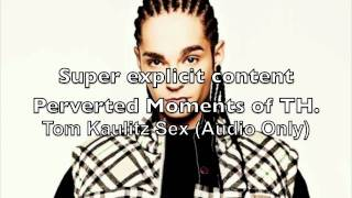 Perverted Moments of Tokio Hotel Holiday [Tom Kaulitz Edition]
