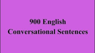 Video Daily English Conversations - 900 English Conversational Sentences download MP3, 3GP, MP4, WEBM, AVI, FLV November 2018