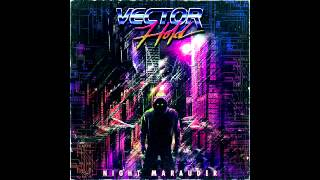 Vector Hold - Night Marauder [Full Album]