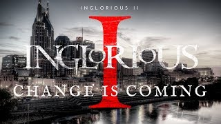 """Inglorious """"Change Is Coming"""" (Official Music Video)"""