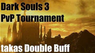 Dark Souls 3 - takas Double Buff