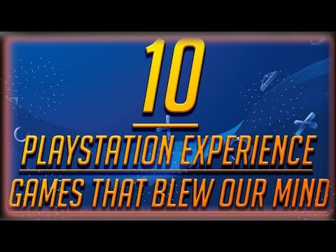 10 PlayStation Experience Video Games We Can't Wait To Play