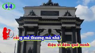 KARAOKE ca khúc Giữa Mạc Tư Khoa tôi nghe câu hò Nghệ Tỉnh Trần Hoàn