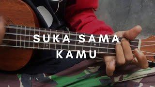 SUKA SAMA KAMU - D'Bagindas (lirik & chord)   Cover Ukulele by Alvin Sanjaya