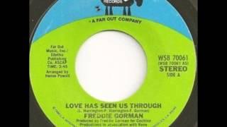 Freddie Gorman   - Love Has Seen Us Through