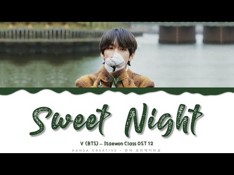 v-(bts)---'sweet-night'-(itaewon-class-ost-12)-lyrics-color-coded-(eng)