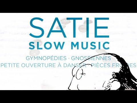 Erik Satie: Slow Music (Full Album)