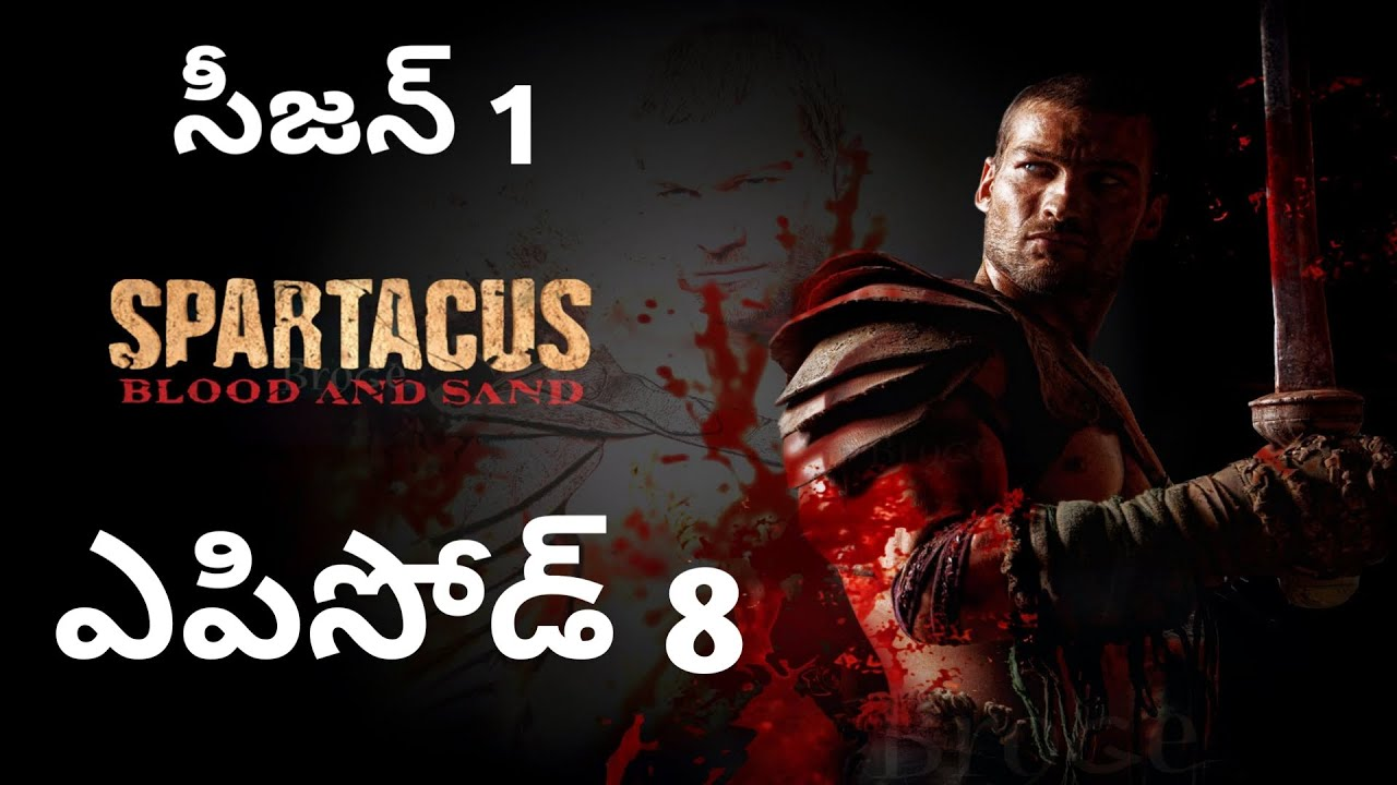 Download Spartacus Blood and Sand | season 1 Episode 8 | Mark of the Brotherhood | Explained in Telugu